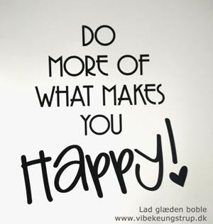 Glæde i livet - Er du bevidst om hvad der gør dig glad i livet... - Terapeut og Clairvoyant Vibeke Ungstrup, Hillerød, Helsinge, Nordsjælland